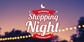Shopping Night Middenwaard 25 mei