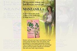 Van romanschrijfster uit Heerhugowaard, José Kruijer verschijnt vrijdag 6 juli haar nieuwste roman: 'Manzanilla' + boeklancering bij Stumpel