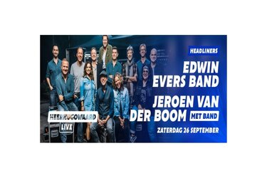 Edwin Evers Band toegevoegd aan line-up Heerhugowaard Live
